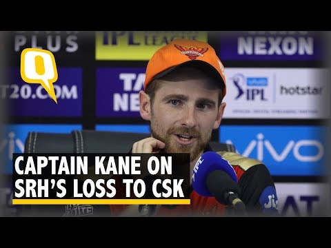 SRH Captain Kane Williamson on IPL 2018 Final Loss to CSK | The Quint
