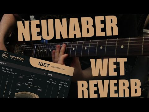 Neunaber - Wet Reverberator Plugin - Ambient Demo