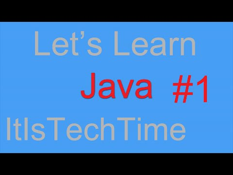 Let's Learn: Java - Episode 1 - Hello World!