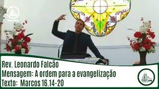 A ordem para a evangelização | Rev. Leonardo Falcão | IPBV