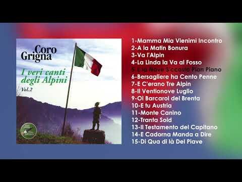 I Veri Canti Degli Alpini Vol.2 - Coro Grigna