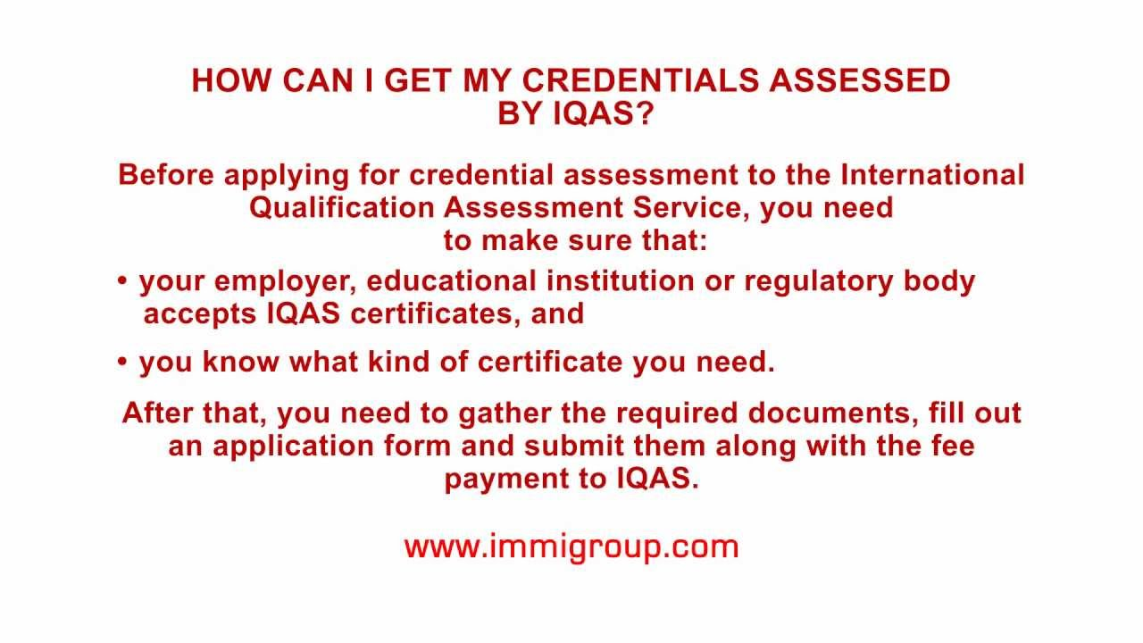 How can I get my credentials assessed by IQAS?