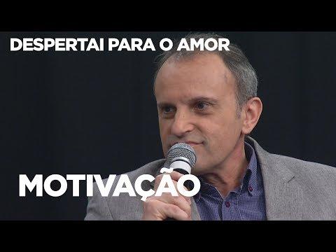 DESPERTAI PARA O AMOR  PADRE EZEQUIEL DAL POZZO  MOTIVAÇÃO  24/02/18