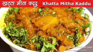 Khatta Mitha Kaddu recipe -  Sweet And Sour Pumpkin Fry Recipe