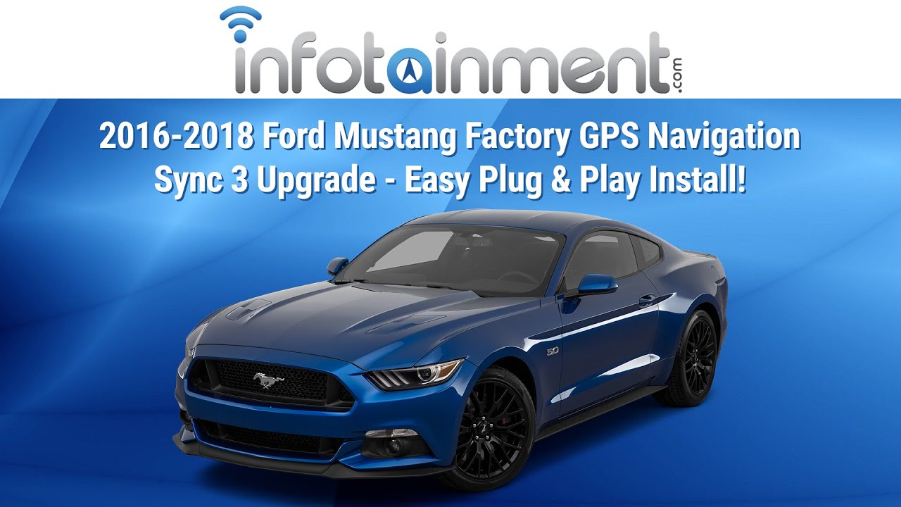 2016 2018 ford mustang factory gps navigation sync 3 upgrade easy plug play install youtube