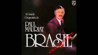 Paul Mauriat - Brasil Exclusivamente Vol.2 (Brazil 1978) [Full Album]
