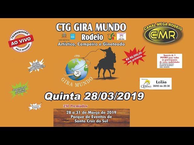 Rodeio do CTG Gira mundo | Santa Cruz do Sul-RS | Quinta 28/03/2019.