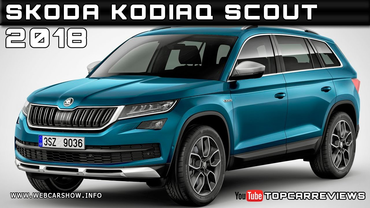 2018 skoda kodiaq scout review rendered price specs release date youtube. Black Bedroom Furniture Sets. Home Design Ideas