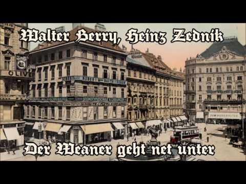Walter Berry & Heinz Zednik - Der Weaner geht net unter
