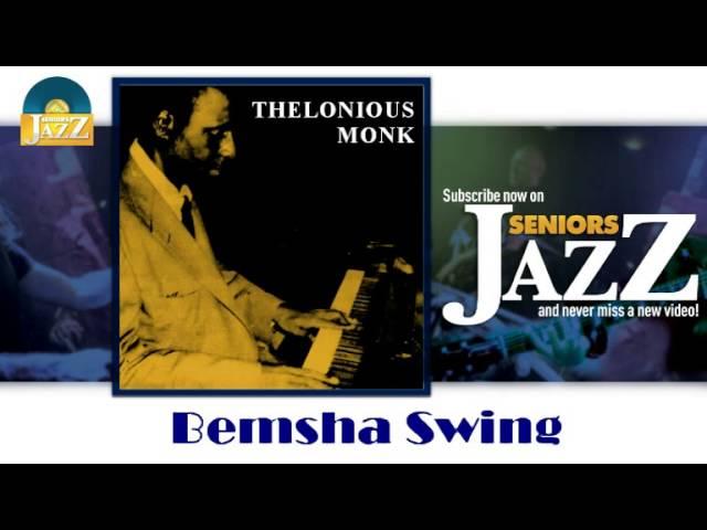 thelonious-monk-bemsha-swing-hd-officiel-seniors-jazz-seniors-jazz