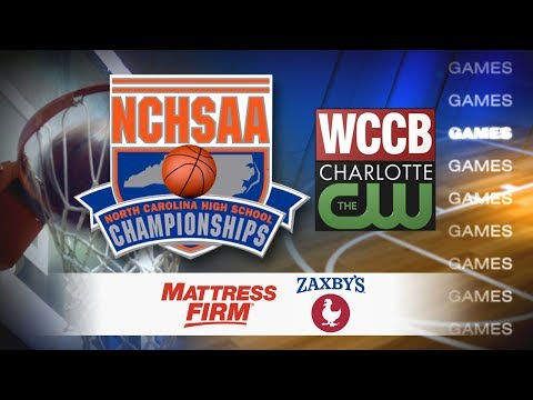 2018 NCHSAA Basketball Championships Tip Off Saturday Exclusively On