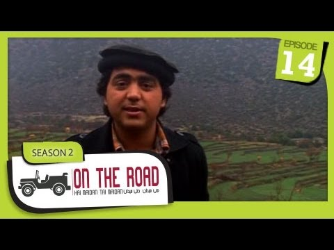 On The Road / Hai Maidan Tai Maidan - SE-2 - Ep-14 - Nangarhar Province