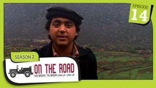 On The Road / Hai Maidan Tai Maidan - SE-2 - Ep-14 - Nangarhar Province
