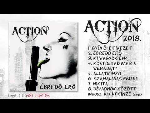 Action: Ébredő erő (Full album) - 2018.