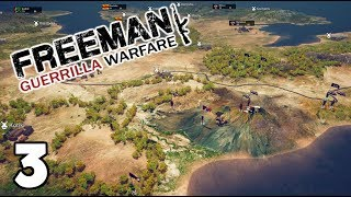Freeman Guerrilla Warfare 2019 - 2 - The Revolution IS NIGH