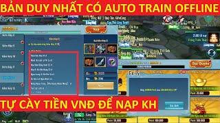 VLTK Mobile Lậu Duy Nhất Tích Hợp Sẵn Auto Train Không Cần Mở Máy - Đi Hoạt Động Rơi Tiền VNĐ | S9