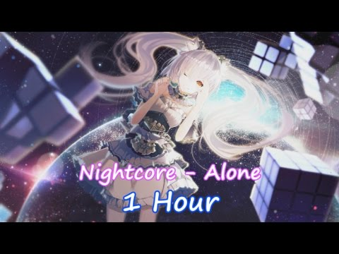 Nightcore - Alone (Alan Walker) || 1 Hour || Lyrics