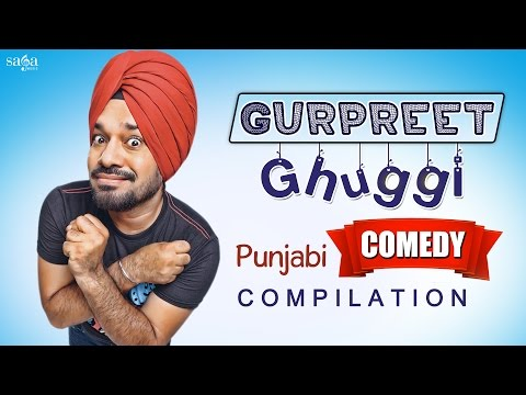 Best Of Gurpreet Ghuggi Punjabi Comedy - Punjabi Comedy - To