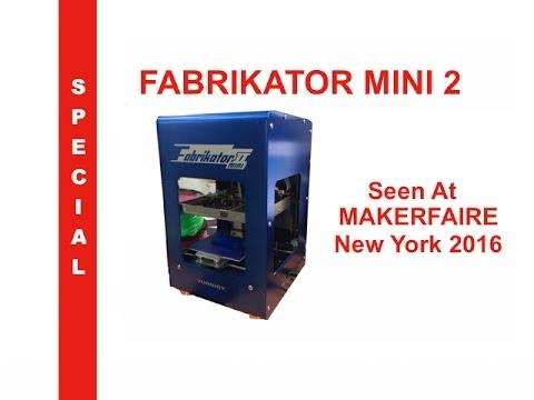 Fabrikator Mini 2 3D Printer - NY MakerFaire - YouTube