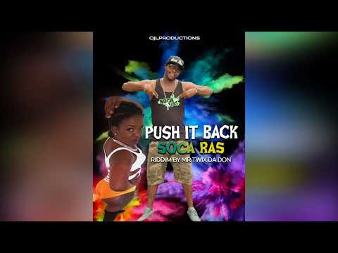 Soca Rass - Push It Back (Antigua Soca)