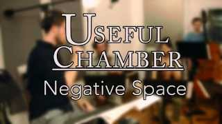 Negative Space / usefulCHAMBER