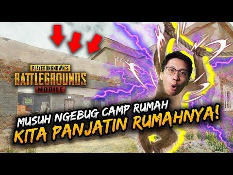 MUSUH NGEBUG CAMPER RUMAH! KITA PANJATIN RUMAHNYA! - PUBG Mobile Indonesia