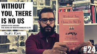 Lendo Without you, there is no us, de Suki Kim #24