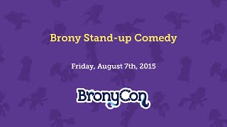 Brony Stand-up Comedy