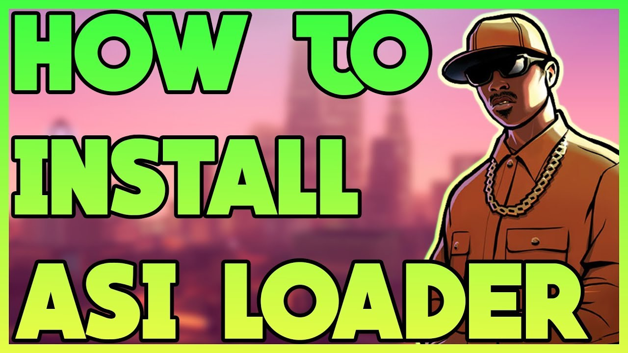 How to Install Silent's ASI Loader for GTA: San Andreas | Essential Modding  #2