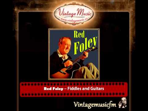 Red Foley – Fiddles and Guitars