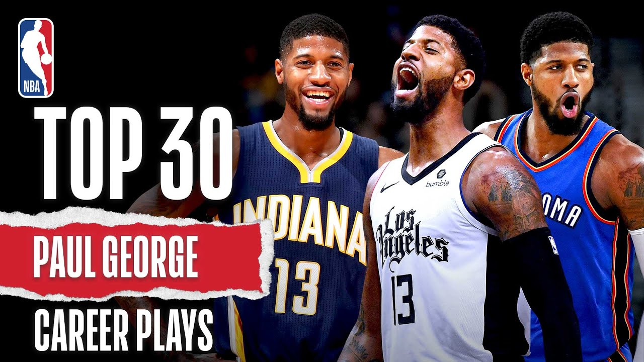 Paul George's Top 30 | Career Plays