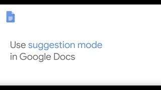 How To: Use suggestion mode in Google Docs