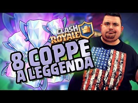 Clash Royale: 8 Coppe a Leggenda!