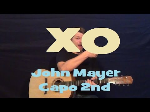 XO (John Mayer) Easy Guitar Lesson How to Play Tutorial Capo 2nd ...