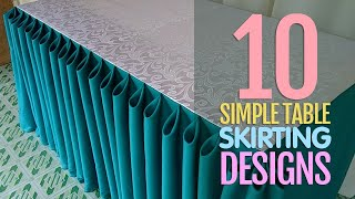 10 Simple Table Skirting Styles for Beginners
