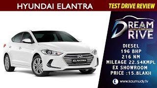 Hyundai Elentra - Dream Drive 25/05/17
