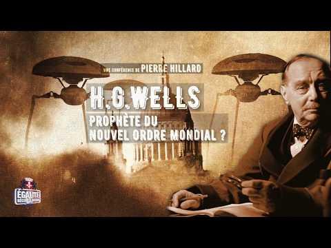 H.G.WELLS, PROPHÈTE DU NOUVEL ORDRE MONDIAL ?