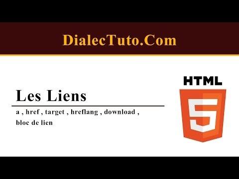 14. Cours Html5 Les Liens : A , Href , Target , Hreflang , Download , Bloc De Lien
