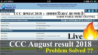 [28/09/2018] CCC AUGUST RESULT 2018 PROBLEM SOLVED | You can see and congratulations !!