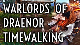 WoW Guide - Warlords of Draenor Timewalking - Patch 8.1.5
