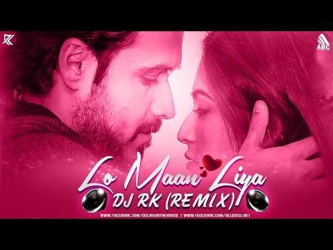 LO MAAN LIYA (REMIX) DJ RK