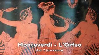 Monteverdi: Orfeo  Acte 2 excerpts (Harnoncourt)
