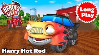Heroes of the City - Harry Hot Rod - Preschool Animation - Bundle Long Play | Car Cartoons