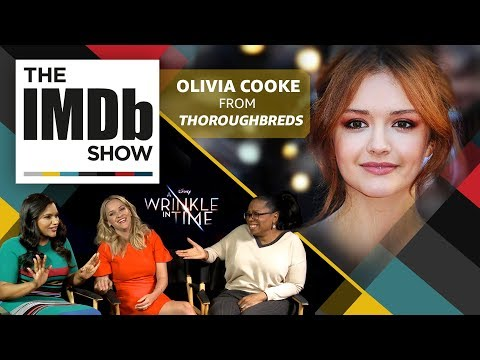 The IMDb   Episode 117: 'Thoroughbreds' and 'Ready Player One' star Olivia Cooke