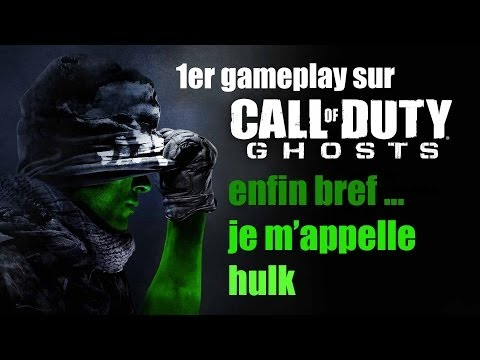 Premier gameplay sur cod ghost ! Enfin bref je m'appelle HULK!