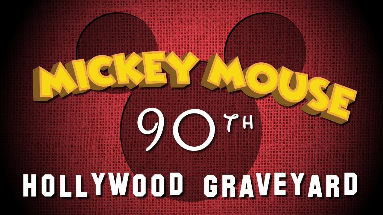 Hollywood Graveyard The Mickey Mouse Special Youtube