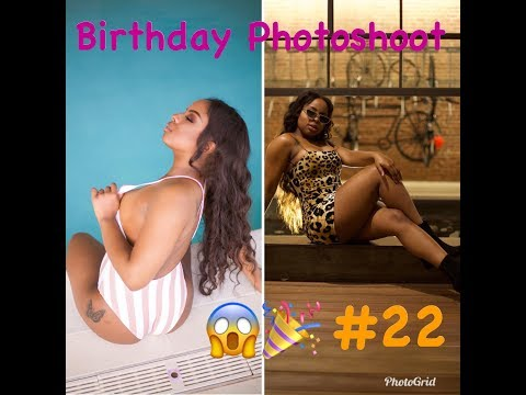 Vlog: Birthday Photoshoot #22