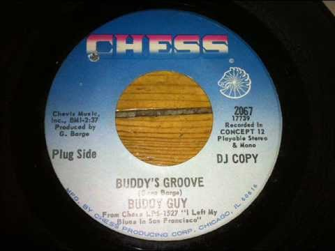 Buddy's Groove  Buddy Guy Chess