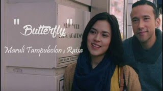 Lirik lagu Butterfly - Maruli Tampubolon feat Raisa (Unofficial Lyrics Video)