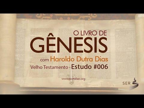 #006 - Velho Testamento: Livro Gênesis